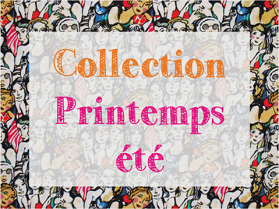 collection printemps ete 17